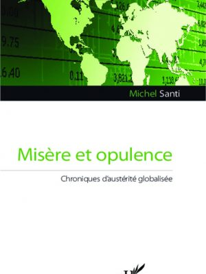 misère et opulence